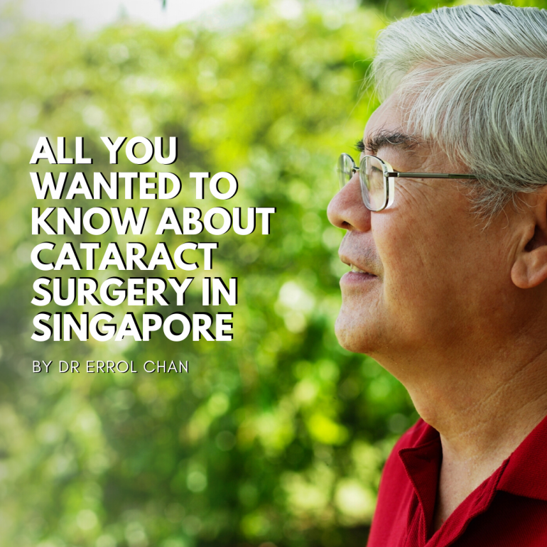 All You Wanted to Know About Cataract Surgery in Singapore